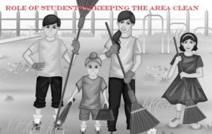 Role of student in keeping area clean Essay